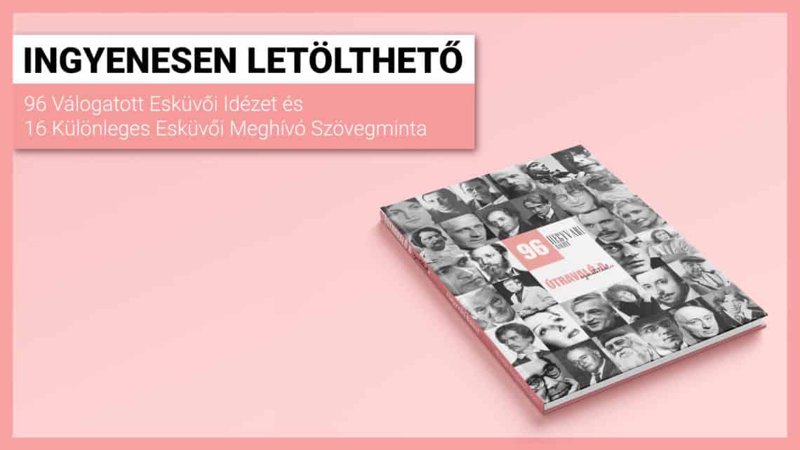 Ingyenesen letölthető 96 Válogatott Esküvői Idézet és 16 Különleges Esküvői Meghívó Szövegminta Hegyvari's Design 96 Útravaló a szeretetről